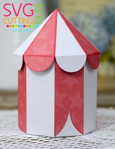 "Brigit's Scraps ""Where Scraps Become Treasures"": You're The Tops - SVG Cutting Files Circus Tent Box"