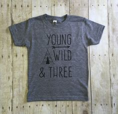 Young Wild Three Birthday Shirt Boys 3rd And
