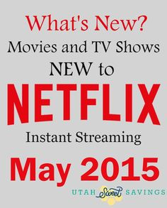 Utah Sweet Savings: What's New? Movies and TV Shows New in May 2015! Awesome List!