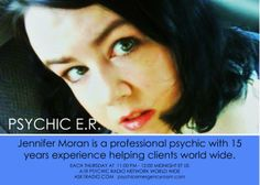 PSYCHIC E.R. EACH THURSDAY AT 11 PM ET US HOSTED BY JENNIFER MORGAN AND ERICA AND  MIKE - WWW.ASK1RADIO.COM
