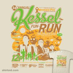 Kessel Fun-Run (12-Parsec Race to Cure Wookiee-Pox). This is especially great because I am a runner.