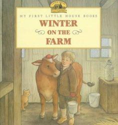 Precision Series Winter on the Farm: Adapted from the Little House Books by Laura Ingalls Wilder