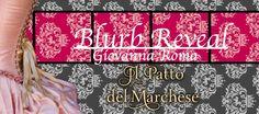 Atelier di una Lettrice Compulsiva: Blurb Reveal Il patto del marchese di Giovanna Rom...