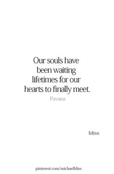 soulmates  discovered by annabelannunziata on We Heart It Words Quotes, Me Quotes, Bliss Quotes, Quotes Women, Cover Quotes, Couple Quotes, Faith Quotes, Bible Quotes, Soulmate Love Quotes