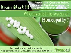 #JeevomBrainAlert: Answer the Question below. Quickest right answer gets a Jeevom voucher of INR 100*  Question: Who invented the system of Homeopathy ?  #HomeopathyAwarenessWeek #HealthQuiz