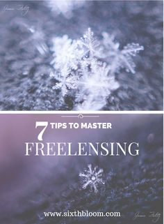 7 Tips to Master Freelensing, Freelensing Tips, Freelens, photography tips, Freelensing Tutorial