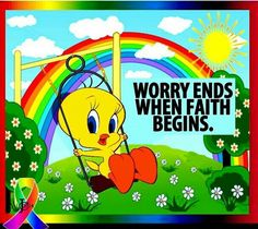 When u Pray dont worry & when you worry dont Pray :) Cartoon Clip, Cartoon Memes, Cartoon Characters, Cartoons, Love You Daughter Quotes, Tweety Bird Quotes, Good Night I Love You, Angel Warrior, Winnie The Pooh Friends