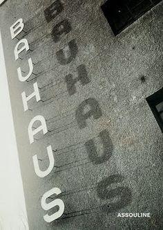 Bauhaus by Xavier Girard, Assouline, 2003. #Bauhaus