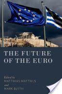 The future of the euro.     Oxford University Press, 2015