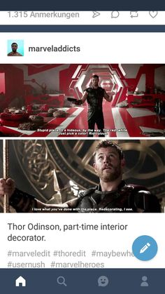 Hire Thor Odinson for your interior design needs now. <<<< He doesn't have a phone number or email address, so just send a raven. Marvel Comics, Marvel Jokes, Marvel Funny, Marvel Heroes, Marvel Avengers, Mazda 3, Loki Thor, Loki Laufeyson, Dc Memes
