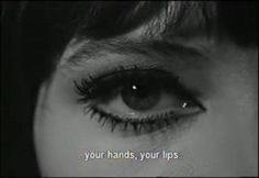 your hands, your lips.