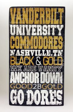 Vanderbilt Commodores Distressed Wood Sign Anchor Down