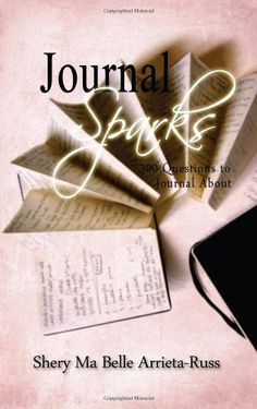 Journal Sparks: 300 Questions To Journal About by Shery Russ,http://www.amazon.com/dp/1440437440/ref=cm_sw_r_pi_dp_f-92sb06QJGH3ZA8