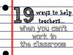 how to volunteer ... helping your kid's teacher