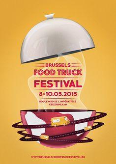 "Poster ""Brussels Food Truck Festival"" on Behance Food Poster Design, Food Truck Design, Poster Design Inspiration, Graphic Design Posters, Poster Designs, Food Truck Festival, Wine Festival, Food Truck Events, Food Banner"
