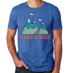 Take a Hike Men's T-shirt Graphic Tee Cool Tshirt (17.00 USD) by ArtisanTees