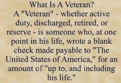Veterans are the foundation of what America has been built on....