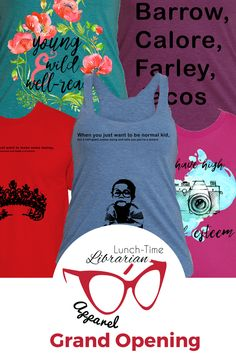 Bookish T-Shirts and Tank Tops – LT Librarian Apparel Grand Opening
