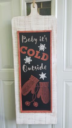 baby it's cold board