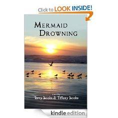 Mermaid Drowning   Tiffany Jacobs  $4.95