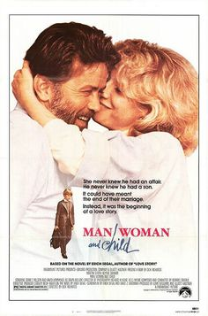 Man, Woman and Child (1983) Stars: Martin Sheen, Blythe Danner, Craig T. Nelson, David Hemmings, Nathalie Nell, Maureen Anderman, Sebastian Dungan, Billy Jayne ~  Director: Dick Richards (Melissa Francis won Young Artist Award for Best Young Supporting Actress, Sebastian Dungan was  nominated for Best Young Motion Picture Actor, Arlene McIntyre was Nominated for Best Young Supporting Actress, 1984) David Hemmings, Blythe Danner, Children's Films, Martin Sheen, Classic Movie Posters, See Movie, Cinema Posters, Kid Movies, Latest Images