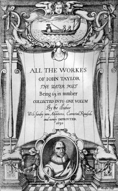 John Taylor, All the Works, Shakespeare Portrait, First Folio, John Taylor, Book Publishing, 19th Century, Author, Portraits, Pictures, Poems