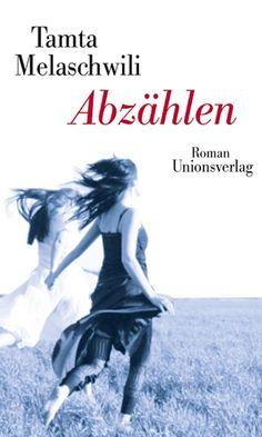 """Libri per ragazzi: Tamta Melaschwili (testo) """"Abzählen"""" Tradotto dal georgiano da Natia Mikeladse-Bachsoliani - Dai 16 anni (Unionsverlag)"""