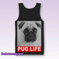 Dog Pug Life Slogan Tank Top M L XL XXL