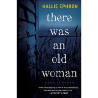 There Was an Old Woman by Hallie Ephron