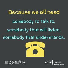 We are here for your anytime 24/7. | Boys Town National Hotline | yourlifeyourvoice.org