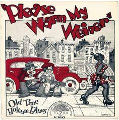 """Robert Crumb : album cover art """"Please Warm My Weiner"""" 1973"""