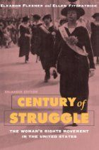 """""""Century of Struggle: The Woman's Rights Movement in the United States"""" by Eleanor Flexner"""