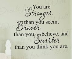 You Stronger Than Seem Braver Than Appear Inspirational Kid Adhesive Vinyl Wall Decal Decoration Quote Lettering Decor StickerArt J14