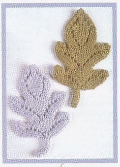 I like almost any knitting to do with leaves.