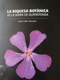 Oltra i Benavent, Josep E., and Quatretonda Ayuntamiento. La riquesa botànica de la serra de Quatretonda. Ajuntament de Quatretonda, 2017. Town Hall, June