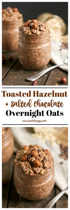 Lower Excess Fat Rooster Recipes That Basically Prime Toasted Hazelnut Chocolate Overnight Oats. Gluten Free, Dairy Free And Vegan Chocolate Overnight Oats, Overnight Oatmeal, Healthy Breakfast Recipes, Clean Eating Recipes, Healthy Recipes, Dairy Free Recipes, Real Food Recipes, Brunch, Oatmeal Recipes