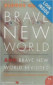 Brave New World and Brave New World Revisited: Aldous Huxley, Christopher Hitchens: 9780060776091: Amazon.com: Books  For Warren