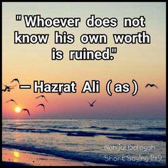Ameer al Mu'mineen Ali ibn Abi Talib (ر) Hazrat Ali Sayings, Imam Ali Quotes, Hadith Quotes, Allah Quotes, Muslim Quotes, Religious Quotes, Short Quotes, Wise Quotes, Quotable Quotes