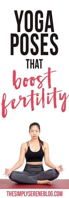 Trying to conceive? Yoga Poses that Boost Fertility Fertility boosters Fertility diet Fertility tips Fertility yoga Increase fertility #YogaRoutinesandPoses #pregnancytips