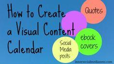 How to Create a Visual Content Calendar --- click here to download the FREE Visual Content Calender #visual