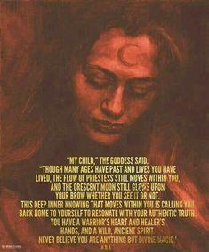 wild woman sisterhood my child the goddess said Sacred Feminine, Divine Feminine, Wiccan, Witchcraft, Magick Book, Under Your Spell, Zen Meditation, Practical Magic, Book Of Shadows
