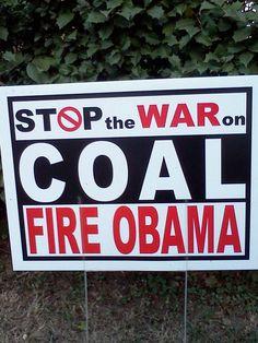 COAL = ELECTRICITY!                                  COAL = HEAT!                                              COAL = JOBS!                                              IT IS THAT SIMPLE