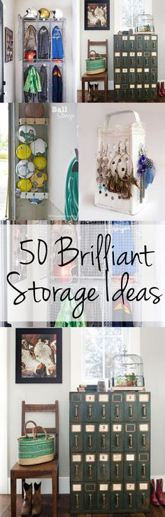 50 Brilliant Storage Ideas- Need this for my 2016 Organization overhaul!