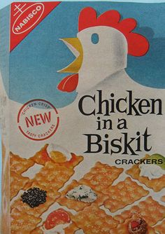 Chicken in a Biskit.  1960s.