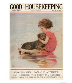 Good Housekeeping magazine cover, August 1922 Buy a poster of this cover  - GoodHousekeeping.com