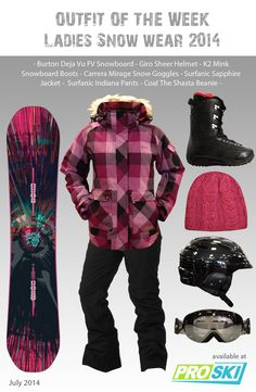 OUTFIT OF THE WEEK - Ladies Snow Wear 2014 available at PROSKI #snowwear #snowboard #snowgear #snowgoggles #snowboardboots #beanie #helmet #snowtrends #outfit #burton #giro #k2 #surfanic