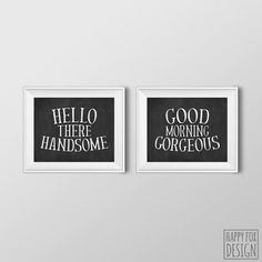 Hello There Handsome Good Morning Gorgeous Printable Art Black And White Bedroom Wall Typography Print Motivational Prints Minimal
