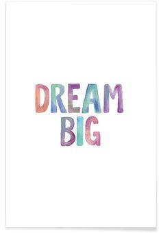 Dream Big en Affiche premium par THE MOTIVATED TYPE | JUNIQE
