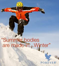 Stay active this winter and prepare your body for the summer! #ForeverLiving #Winter #Fitness #Sport #Active