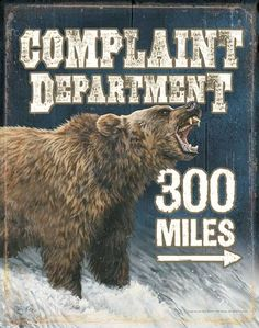 """Grizzly Bear """"Complaint Department"""" Tin Sign"""